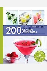 Hamlyn All Colour Cookery: 200 Cocktails: Hamlyn All Colour Cookbook Kindle Edition