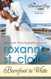 Barefoot in White (The Barefoot Bay Series Book 4)