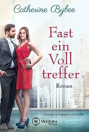 full version ++Fast ein Volltreffer Not Quite 6 by Catherine Bybee|PDF|READ Online|Google Drive|Epub