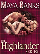 The Highlander Series 3-Book Bundle: In Bed with a Highlander, Seduction of a Highland Lass, Never Love a Highlander (The ...