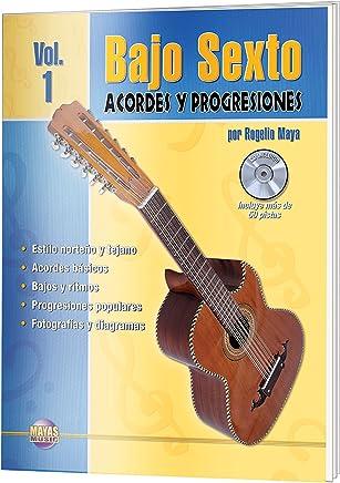Bajo Sexto 1; Acordes y Progresiones (MM300) (Spanish Edition)