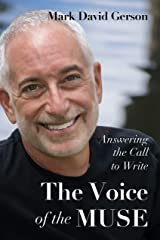 The Voice of the Muse: Answering the Call to Write Kindle Edition