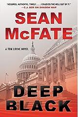 Deep Black: A Tom Locke Novel (Tom Locke Series Book 2) Kindle Edition