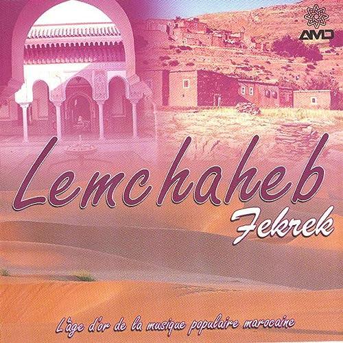 MUSIC LEMCHAHEB GRATUITEMENT MAROCAIN TÉLÉCHARGER MP3