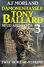 Dämonenhasser Tony Ballard - Neue Abenteuer 3 - Zwei Horror-Romane (German Edition)