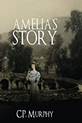 Amelia's Story Kindle Edition