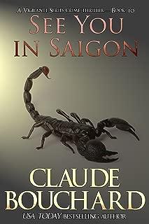 See You in Saigon: A Vigilante Series crime thriller
