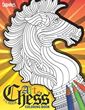 The Art of Chess Coloring Book: De-Stress with Hand-Drawn & Illustrated Artwork of Beautiful Chess Pieces