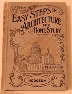 Easy Steps to Architecture and Architecture of Antiquity for Home Study