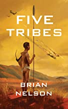 Five Tribes (The Course of Empire Series)