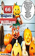 66 Blagues de William (French Edition)