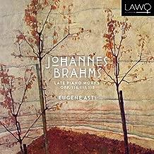 Johannes Brahms: Late Piano Works, Opp. 116, 117, 118