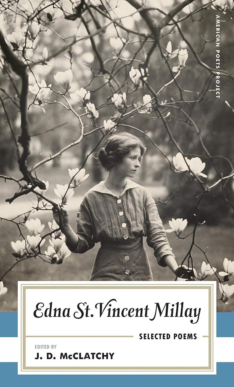火山学デクリメントスチュワーデスEdna St. Vincent Millay: Selected Poems: (American Poets Project #1) (English Edition)