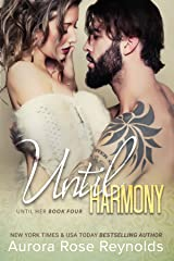 Until Harmony (Until Him/Her Book 6) Kindle Edition