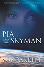 Pia and the Skyman (Sannah and the Pilgrim Book 2)