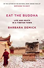 Eat the Buddha: Life and Death in a Tibetan Town PDF