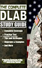 The Complete DLAB Study Guide: Includes Practice Test and Pretest