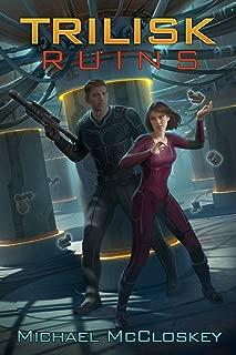 The Trilisk Ruins (Parker Interstellar Travels Book 1)