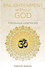 Enlightenment without God: Mandukya Upanishad