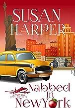 Nabbed in New York (Flight Risk Cozy Mystery Book 12)
