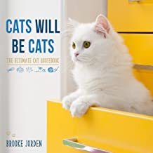 Cats Will Be Cats: The Ultimate Cat Quotebook (English Edition)