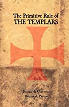 The Primitive Rule of the Templars