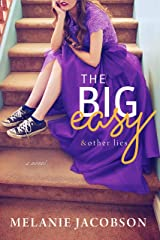 The Big Easy & Other Lies Kindle Edition