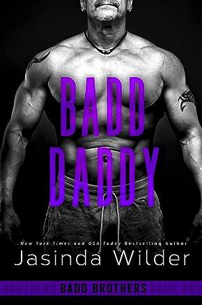 Badd Daddy (The Badd Brothers Book 12)