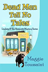 Dead Men Tell No Tales (Lindsey & Ike Romantic Mystery Series Book 3) Kindle Edition