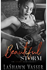 A Storm Is Coming: A Beautiful Storm-Loving Braylee (The Storm Series Book 1) Kindle Edition
