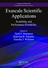 Exascale Scientific Applications: Scalability and Performance Portability (Chapman & Hall/CRC Computational Science)