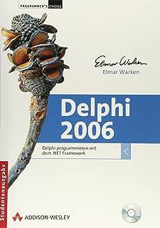 Delphi 2006. Delphi programmieren mit dem .Net-Framework