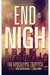 The End is Nigh (Apocalypse Triptych Book 1) Kindle Edition