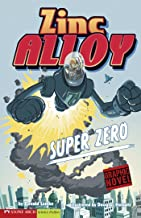 Super Zero: Zinc Alloy