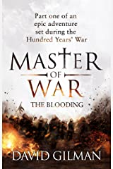 Master Of War: The Blooding: Part one of an epic adventure set during the Hundred Years' War Kindle Edition