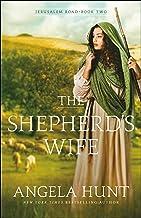 Download The Shepherd's Wife (Jerusalem Road Book #2) PDF