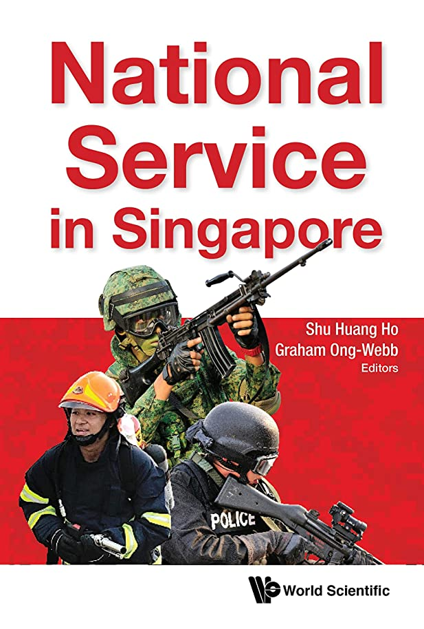 傾斜激怒ビヨンNational Service in Singapore (Political Science Policy Studi) (English Edition)