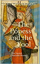 The Popess and the Fool: The Tarot of Marseilles Murders (Detective Quigley Mysteries Book 2)