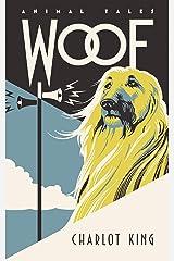 Woof (Animal Tales) Kindle Edition