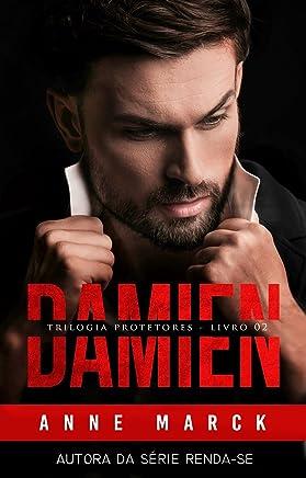 DAMIEN - Trilogia Protetores - Livro II