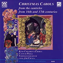 Christmas Carols from the Canticles from 16th and 17th Centuries