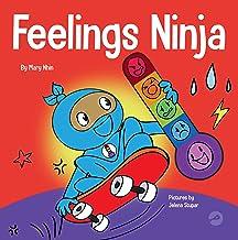 Feelings Ninja: A Social, Emotional Children's Book About Emotions and Feelings - Sad, Anger, Anxiety (Ninja Life Hacks 64)