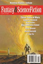 The Magazine of Fantasy & Science Fiction January/February 2016 (The Magazine of Fantasy & Science Fiction Book 130)