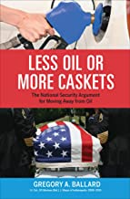Less Oil or More Caskets: The National Security Argument for Moving Away from Oil