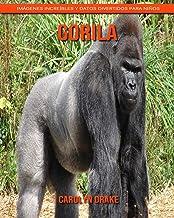 Gorila: Imágenes increíbles y datos divertidos para niños (Spanish Edition)