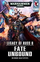 Legacy of Russ: Fate Unbound (War Zone: Fenris Book 8)