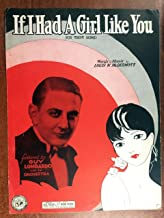 IF I HAD A GIRL LIKE YOU (1930 SHEET MUSIC Louis McDermott) Excellent condition featured by GUY LOMBARDO (picture)