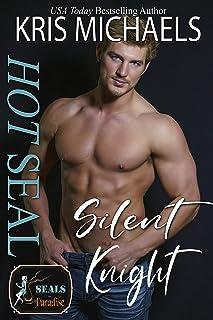 Hot SEAL, Silent Knight: A Hope City Crossover Novel