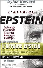 L'affaire Epstein: Espionnage, caméras vidéos, prostitution de mineures et chantage (French Edition)
