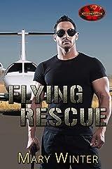 Flying Rescue: Brotherhood Protectors World Kindle Edition